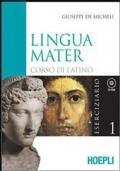 Lingua Mater eserciziario 1