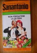 SANANTONIO - NON FREGATEMI LA GLORIA