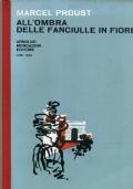 MARCEL PROUST - ALL'OMBRA DELLE FANCIULLE IN FIORE - MONDADORI 1961