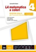 LA MATEMATICA A COLORI ed. gialla per il secondo biennio Leggera vol 4