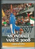 Mondiali Varese 2008 - Libro d'oro
