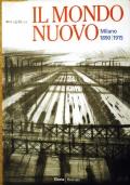 Il Mondo Nuovo - Milano 1890 1915