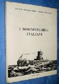 I SOMMERGIBILI ITALIANI