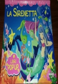 La Sirenetta. Libro Pop Up
