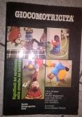 Giocomotricità. Significati del movimento nella crescita del bambino