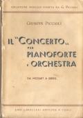 Il concerto per pianoforte e orchestra: studio della forma e della sua evoluzione ad uso degli allievi di pianoforte: da Mozart a Grieg