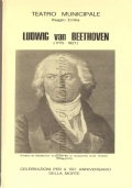 Ludwig van Beethoven (1770-1827) Celebrazioni per il 150a Anniversario della morte – Teatro Municipale di Reggio Emilia: la musica di Beethoven nella stagione concertistica 1976-1977