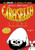 Carosello story. La via italiana alla pubblicità televisiva. Allegato DVD con i 50 caroselli più famosi