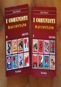 I comunisti raccontano. Volumi 1 - 2
