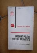 Documenti politici e direttive del Partito - dalla VI conferenza all'VIII Congresso