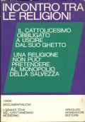 INCONTRO TRA LE RELIGIONI. Introduzione di Tommaso Federici. A cura di  Fernando Vittorino Joannes. [ Seconda edizione. Milano, Arnoldo Mondadori. Marzo 1969 ].