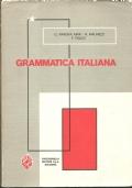 GRAMMATICA ITALIANA. Ad uso delle Scuole Medie Superiori. Nuova Edizione [ Bologna, Paccagnella editore. Giugno 1984 ].