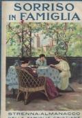 Sorriso in famiglia - Strenna almanacco delle famiglie Cristiane per l'anno 1930