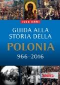 guida alla storia della polonia 1050 anni