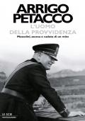 L'UOMO DELLA PROVVIDENZA - Mussolini, ascesa e caduta di un mito