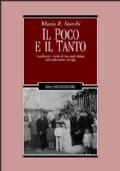 Il poco e il tanto. Condizioni e modi di vita degli italiani dall'unificazione a oggi