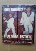 JOHN TRAVOLTA - L'ULTIMA ESTATE