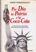 Per Dio la Patria e la Coca Cola