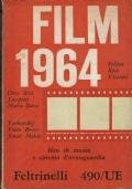 Film 1964. a cura di  Vittorio Spinazzola. Feltrinelli. 1964  1/edizione