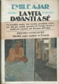 La vita davanti a sè. Emile Ajar. Rizzoli. 1976/1 edizione