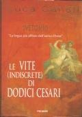 Le vite (indiscrete) di dodici Cesari