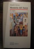 EDUARDO GALEANO - MEMORIA DEL FUOCO - LE ORIGINI - SANSONI EDITORE 198
