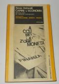 CAPIRE L'ECONOMIA VOLUME PRIMO: ACCUMULAZIONE MONETA FINANZA
