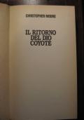CHRISTOPHER MOORE - IL RITORNO DEL DIO COYOTE - 1994