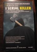 VINCENZO MARIA MASTRONARDI - RUBEN DE LUCA - I SERIAL KILLER - NEWTON COMPTON