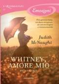 Whitney, amore mio - Prima parte