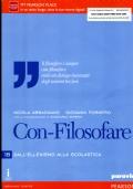 CON FILOSOFARE  Vol 1 Dalle Origini ad Aristotele + vol 2 dall'Ellenismo alla Scolastica