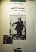 Commissariato degli archivi , le fotografie che falsificano la storia