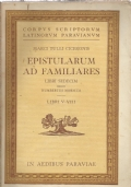 EPISTULARUM AD FAMILIARES - LIBRI SEDECIM - LIBRI V-VIII