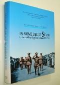 IN NOME DELLO STATO - LE FORZE MILITARI DI POLIZIA IN POLIZIA 1943-1943 (SECONDA GUERRA MONDIALE)