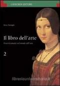 Il libro dell'arte. Percorsi tematici nel mondo dell'arte. volume 2