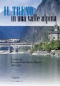 IL TRENO IN UNA VALLE ALPINA - LOCARNO, PONTE BROLLA - BINASCO 1907-19065