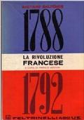 LA RIVOLUZIONE FRANCESE (1788-1792)