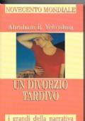 I grandi della narrativa - Un divorzio tardivo