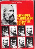 Giuseppe Garibaldi cento vite in una