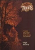 International Book of Trees: a Guide and Tribute to the Trees of Our Forests and Gardens