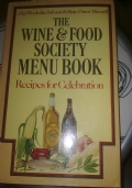 THE WINE & FOOD SOCIETY MENU BOOK. Recipes for celebration