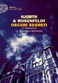 OSCURI SEGRETI - Le cronache di Sebastian Bergman