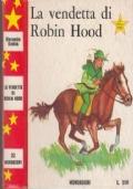 La vendetta di Robin Hood