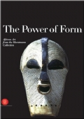 THE POWER OF FORM - AFRICAN ART FROM THE HORSTMANN COLLECTION