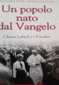 Un popolo nato Dal Vangelo Chiara Lubich e i focolari