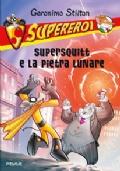 SUPERSQUITT E LA PIETRA LUNARE