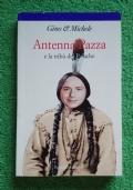 Antenna Pazza e la tribu dei Paiache