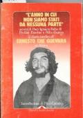L'anno in cui siamo stati da nessuna parte. Il diario inedito di Ernesto Che Guevara in Africa