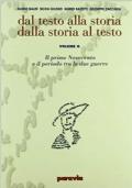 DAL TESTO ALLA STORIA DALLA STORIA AL TESTO volume G il primo Novecento e il periodo tra le due guerre