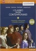 I CLASSICI NOSTRI CONTEMPORANEI, Vol.2: Umanesimo, Rinascimento, età della Controriforma - Ediz. MYLAB